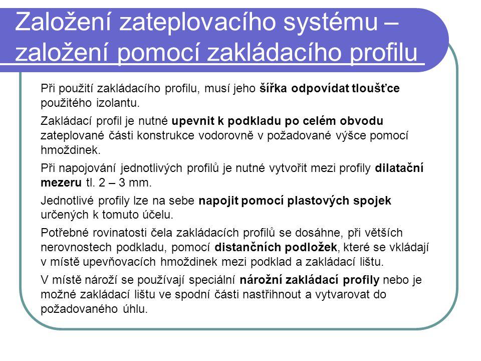 Založení zateplovacího systému – založení pomocí zakládacího profilu