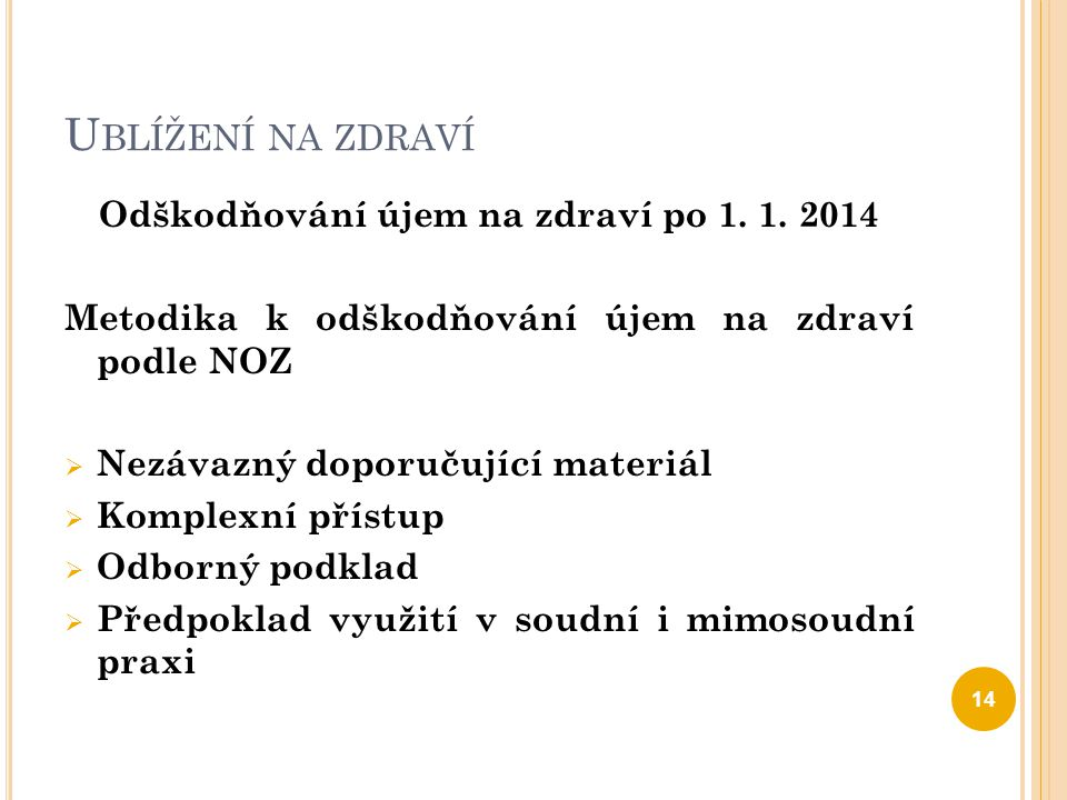 Odškodňování újem na zdraví po 1. 1. 2014
