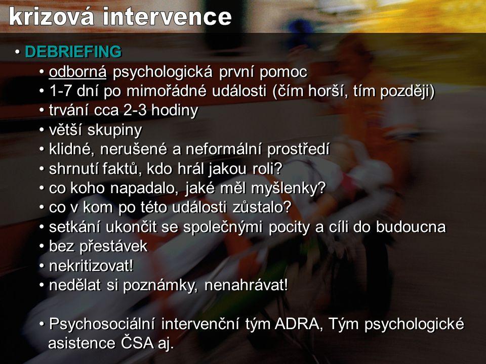 krizová intervence DEBRIEFING odborná psychologická první pomoc