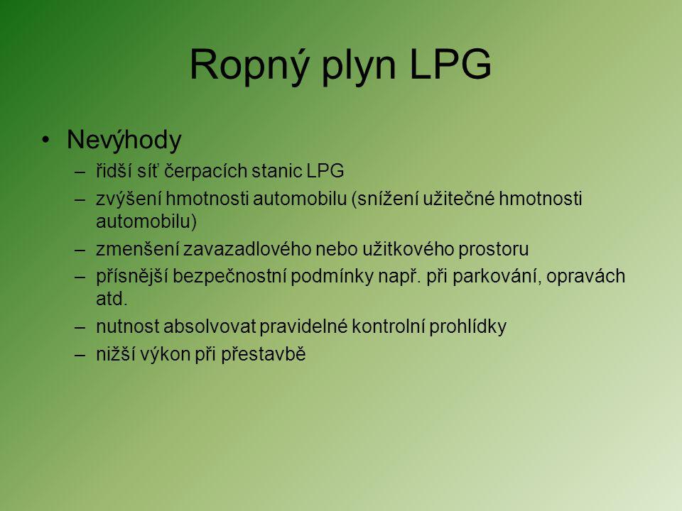 Ropný plyn LPG Nevýhody řidší síť čerpacích stanic LPG