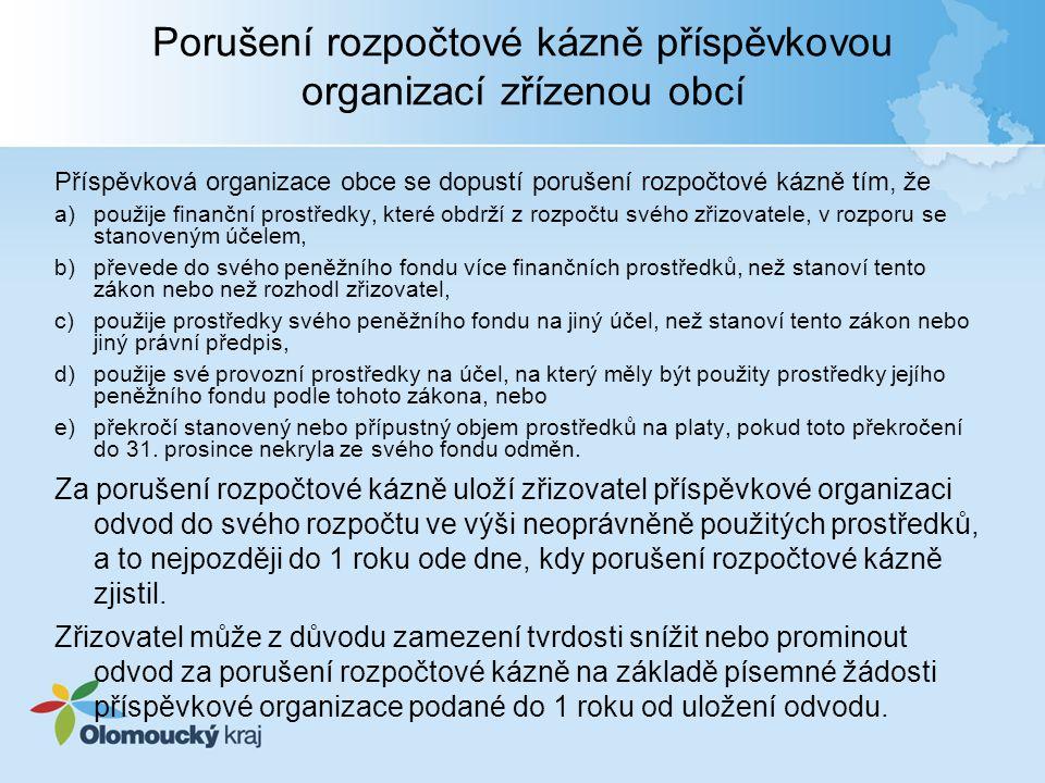 Porušení rozpočtové kázně příspěvkovou organizací zřízenou obcí