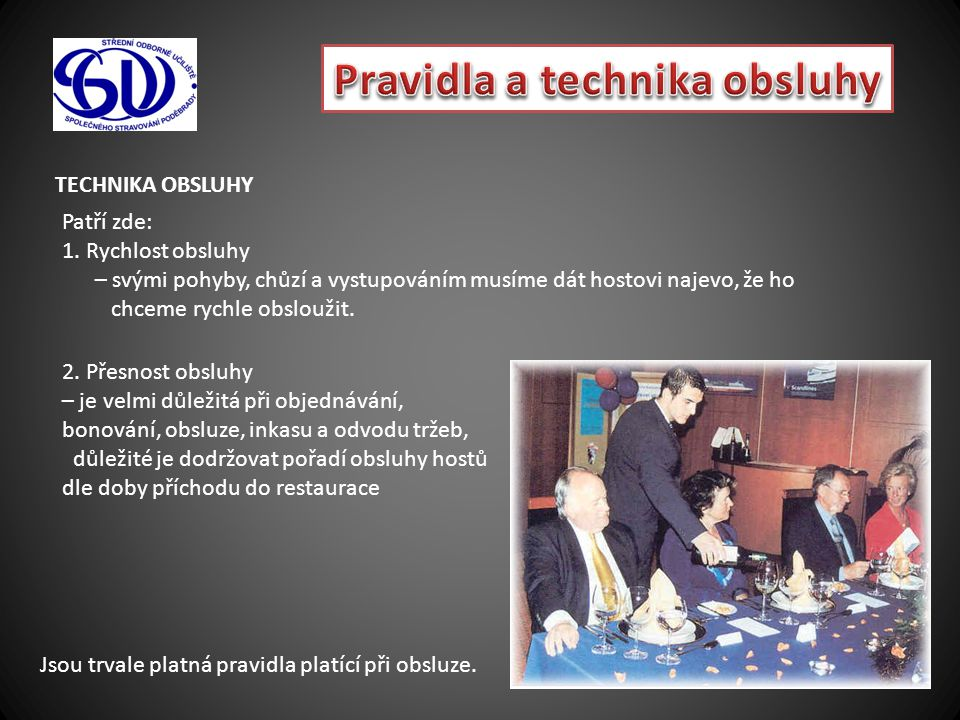 Pravidla a technika obsluhy