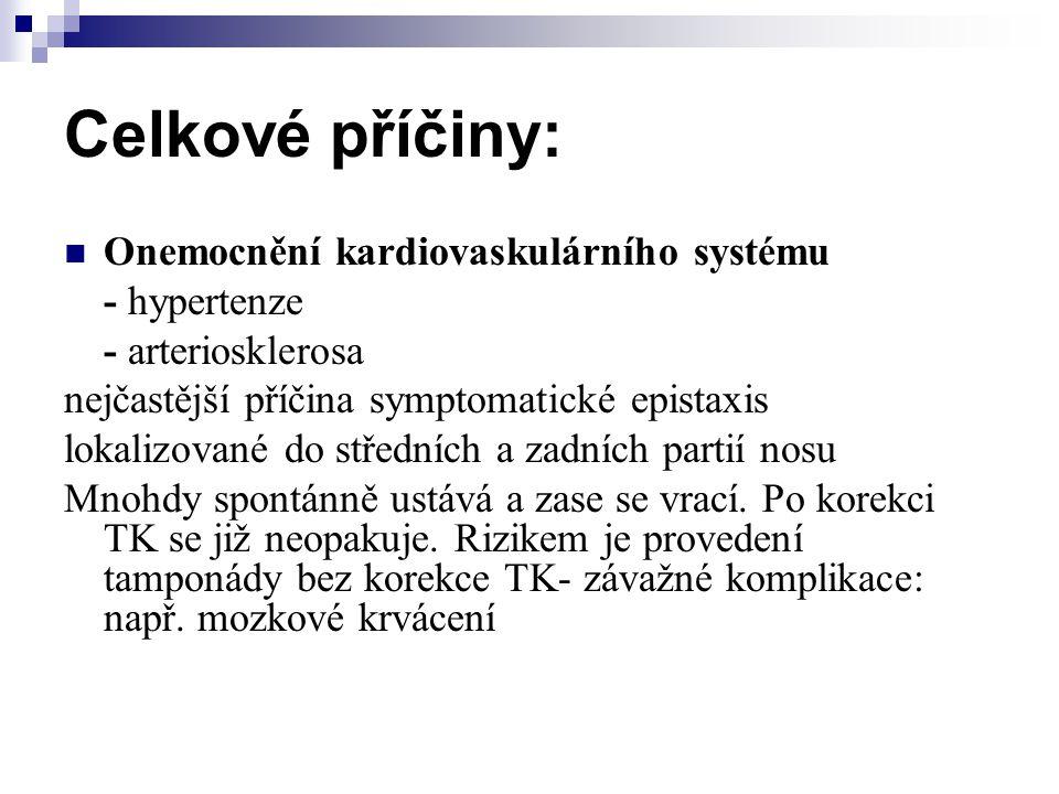 Celkové příčiny: Onemocnění kardiovaskulárního systému - hypertenze