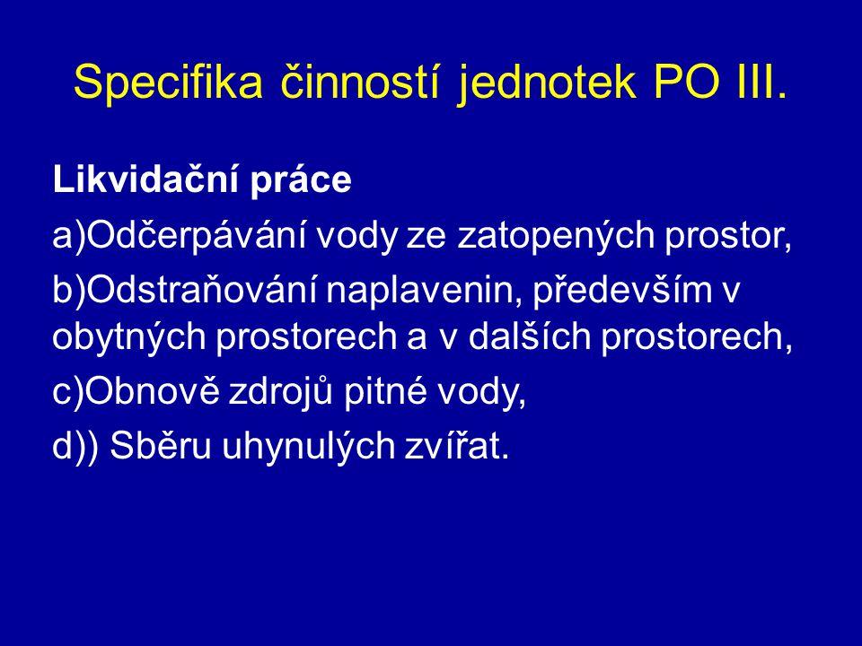 Specifika činností jednotek PO III.