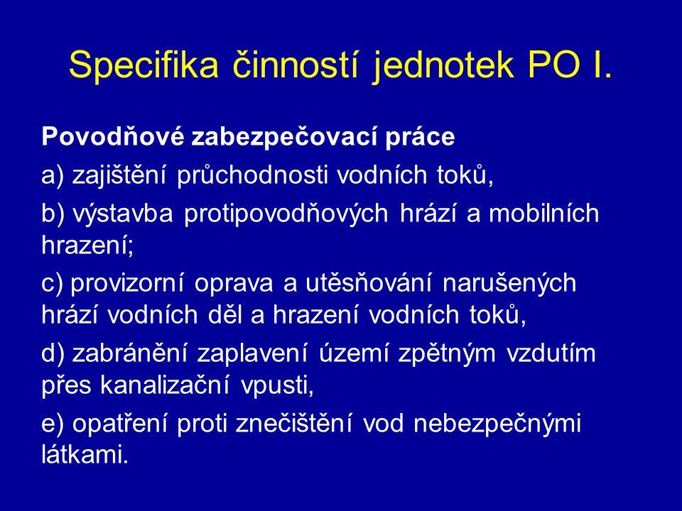 Specifika činností jednotek PO I.