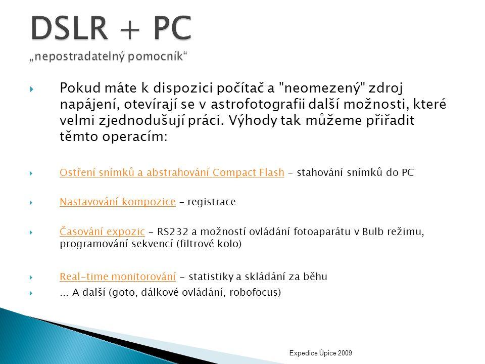 """DSLR + PC """"nepostradatelný pomocník"""