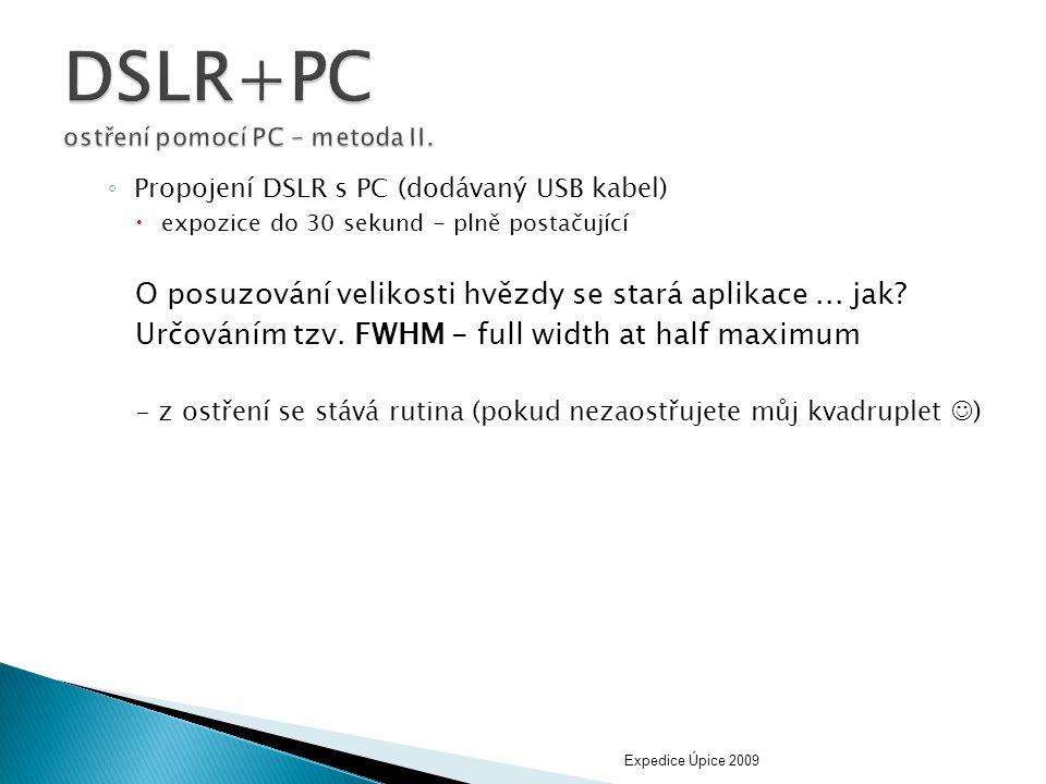 DSLR+PC ostření pomocí PC – metoda II.