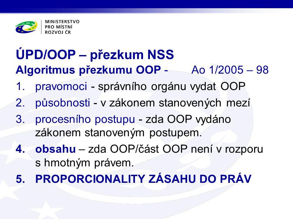 ÚPD/OOP – přezkum NSS Algoritmus přezkumu OOP - Ao 1/2005 – 98