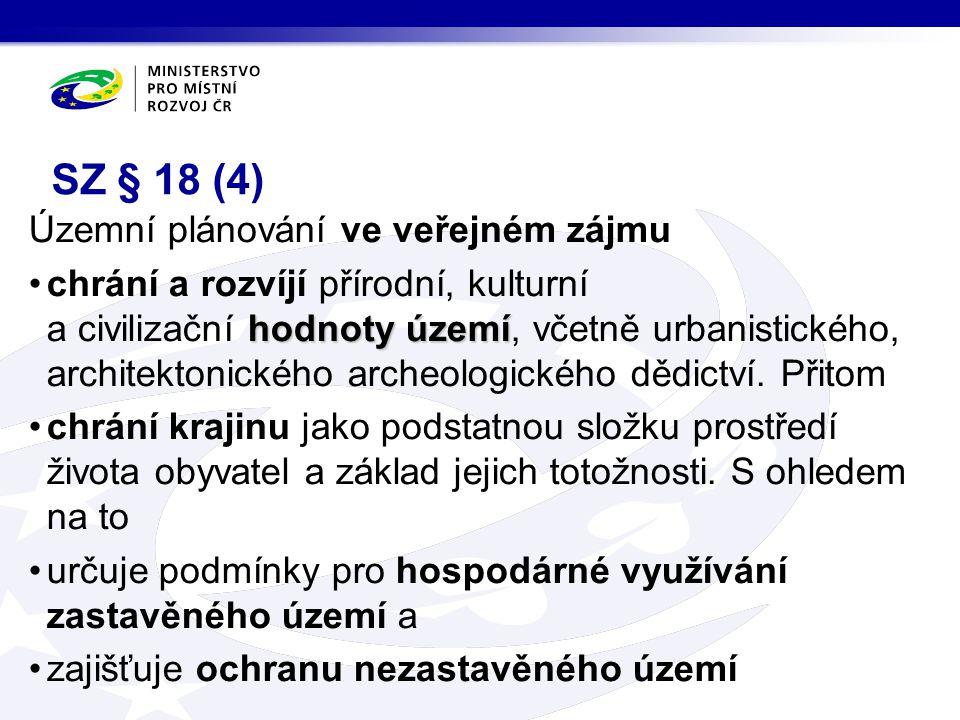 SZ § 18 (4) Územní plánování ve veřejném zájmu