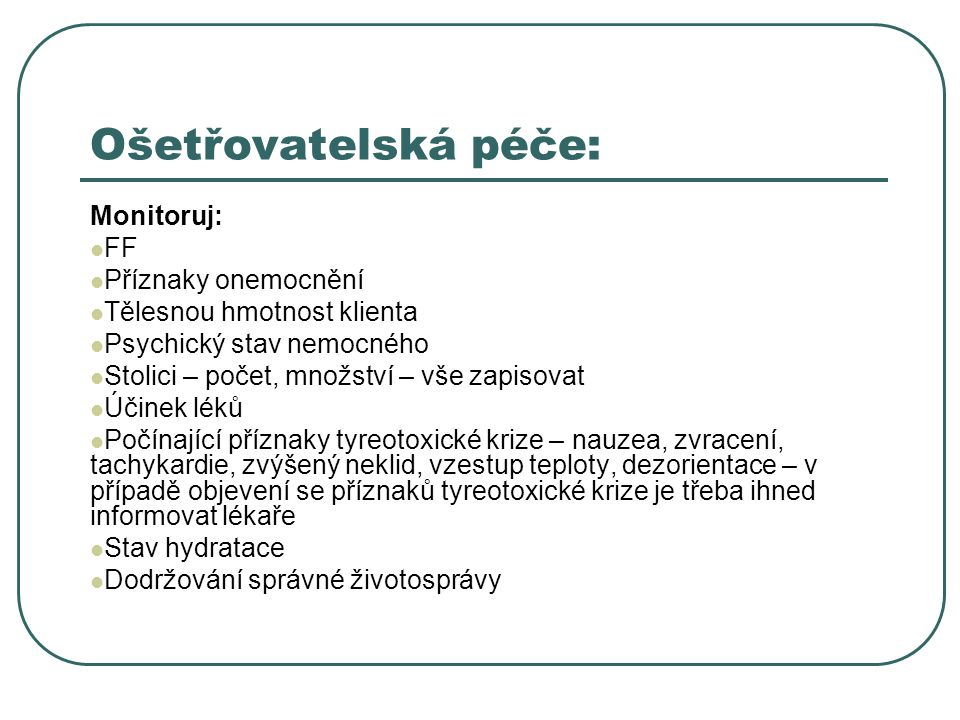 Ošetřovatelská péče: Monitoruj: FF Příznaky onemocnění
