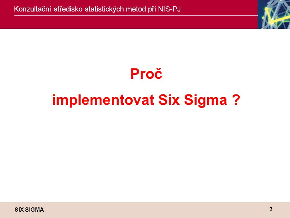implementovat Six Sigma