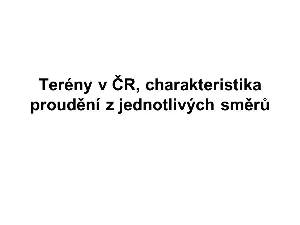 Terény v ČR, charakteristika proudění z jednotlivých směrů