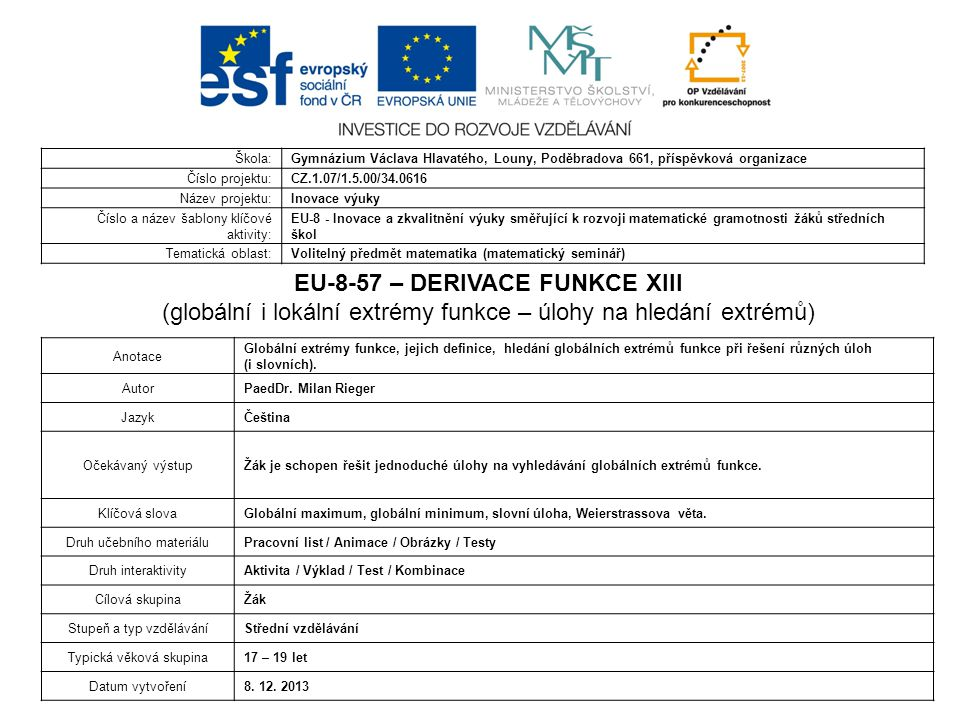 EU-8-57 – DERIVACE FUNKCE XIII