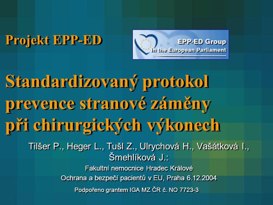 Projekt EPP-ED Standardizovaný protokol prevence stranové záměny při chirurgických výkonech