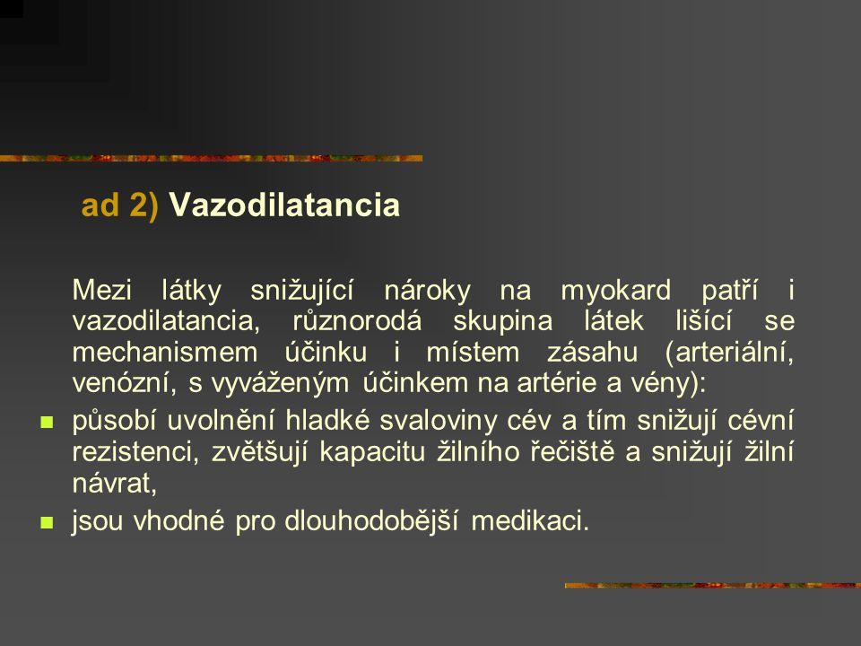 ad 2) Vazodilatancia
