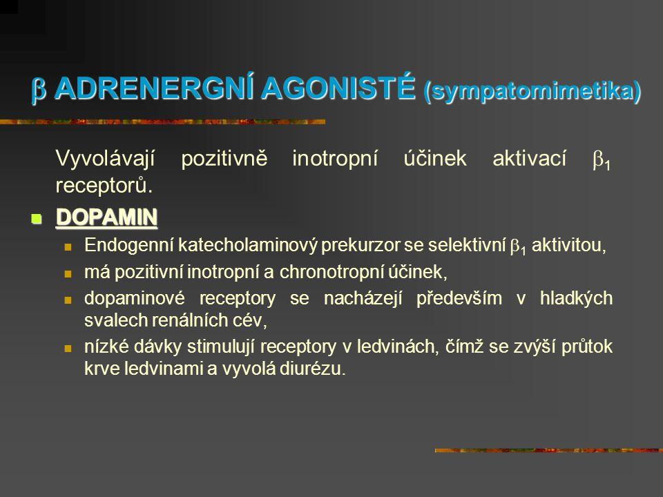  ADRENERGNÍ AGONISTÉ (sympatomimetika)