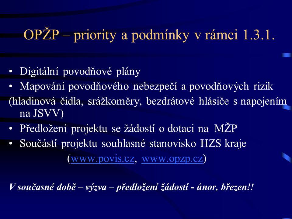OPŽP – priority a podmínky v rámci 1.3.1.