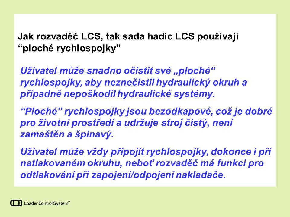 Jak rozvaděč LCS, tak sada hadic LCS používají ploché rychlospojky