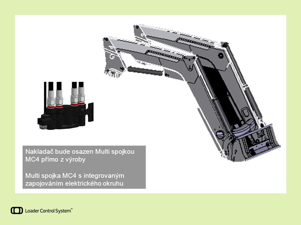Nakladač bude osazen Multi spojkou MC4 přímo z výroby