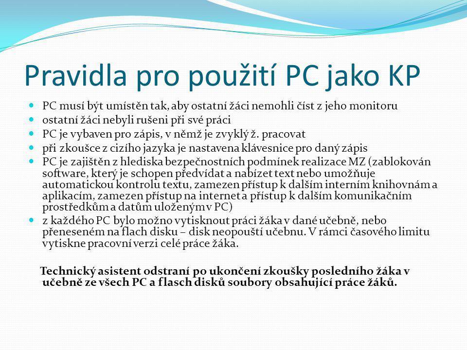 Pravidla pro použití PC jako KP