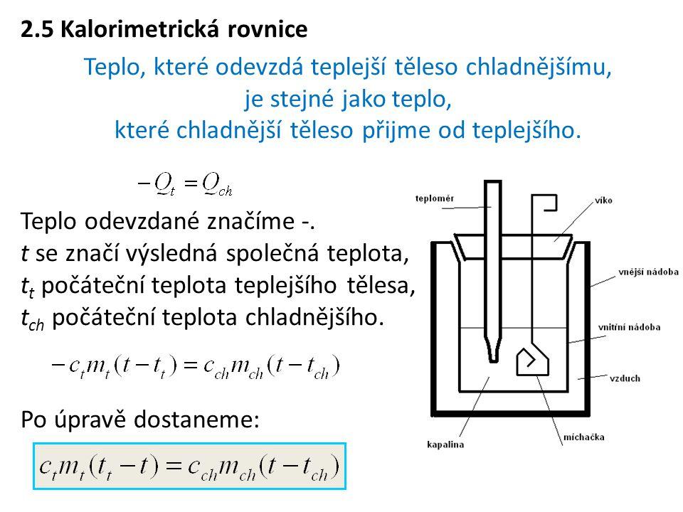 2.5 Kalorimetrická rovnice