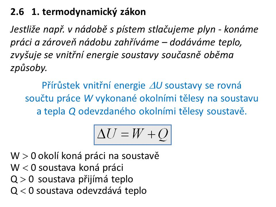 2.6 1. termodynamický zákon