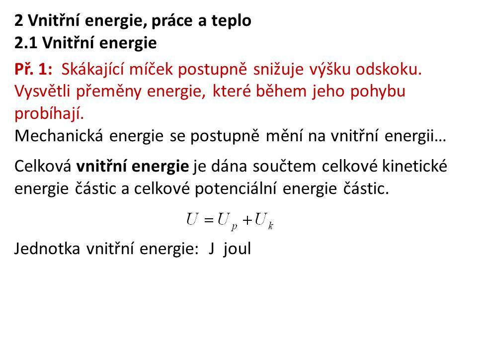 2 Vnitřní energie, práce a teplo