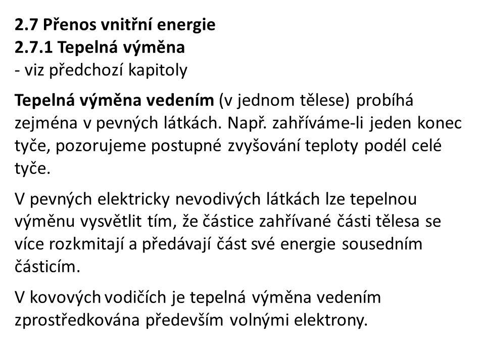 2.7 Přenos vnitřní energie