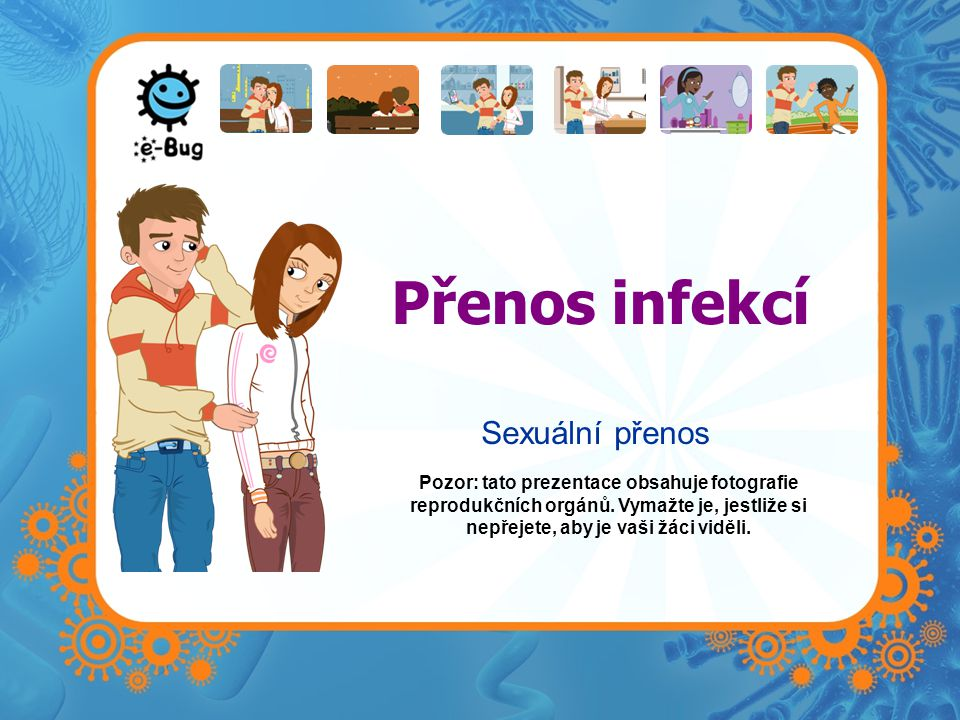 Přenos infekcí Sexuální přenos