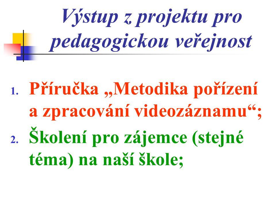 Výstup z projektu pro pedagogickou veřejnost