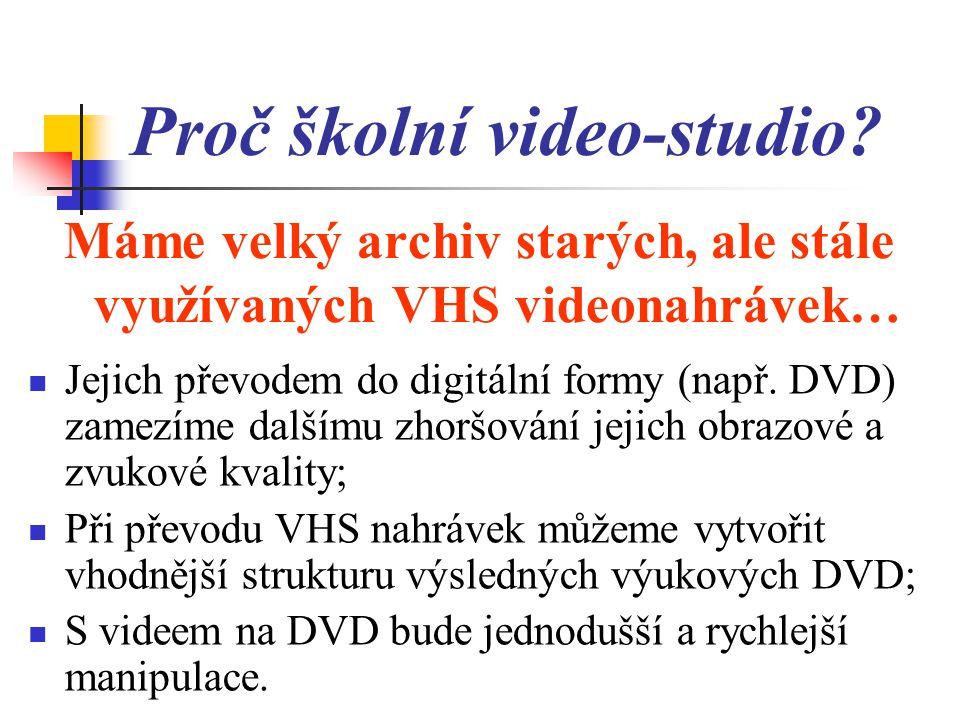 Proč školní video-studio