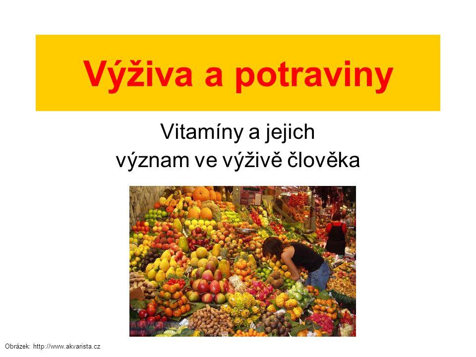 Vitamíny a jejich význam ve výživě člověka