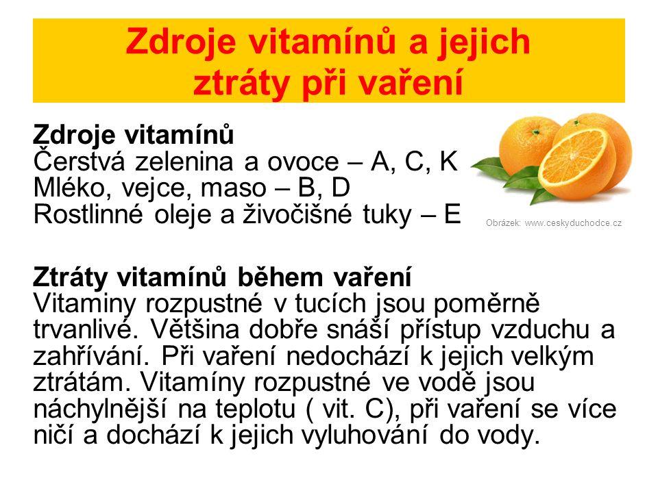 Zdroje vitamínů a jejich ztráty při vaření