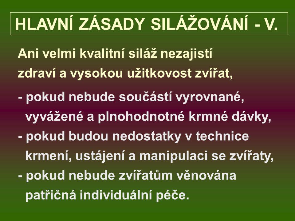 HLAVNÍ ZÁSADY SILÁŽOVÁNÍ - V.
