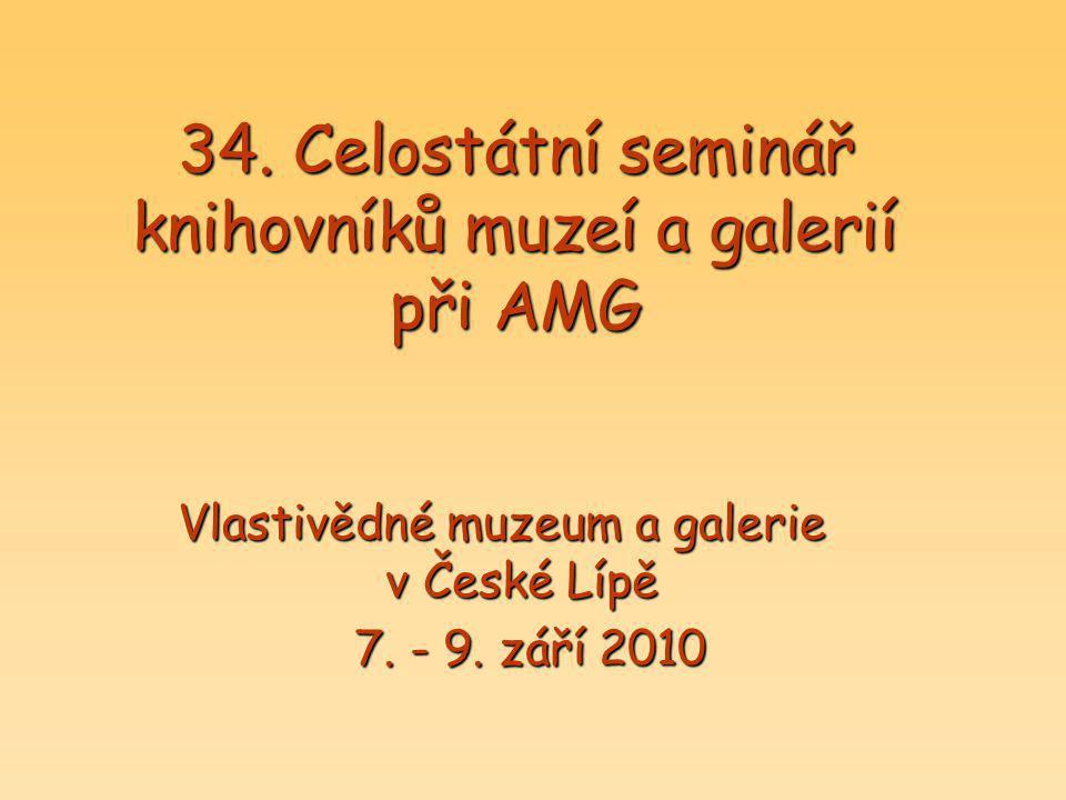 34. Celostátní seminář knihovníků muzeí a galerií při AMG