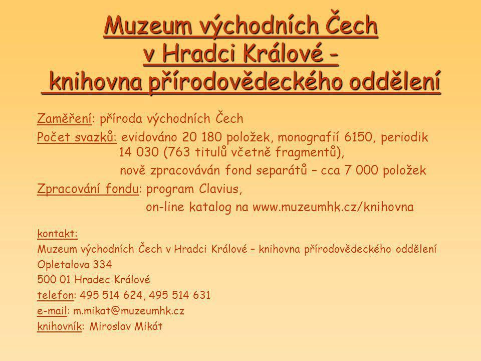 Muzeum východních Čech v Hradci Králové - knihovna přírodovědeckého oddělení