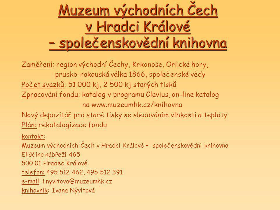 Muzeum východních Čech v Hradci Králové – společenskovědní knihovna