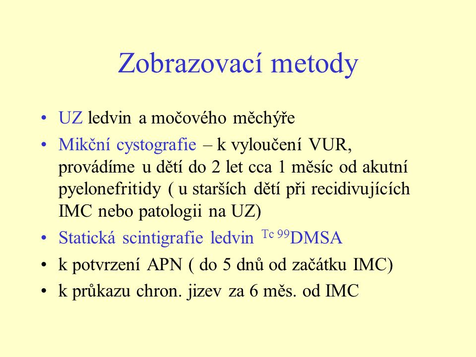 Zobrazovací metody UZ ledvin a močového měchýře