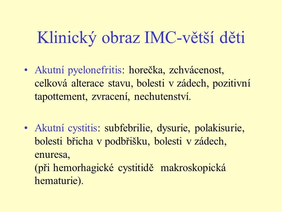 Klinický obraz IMC-větší děti