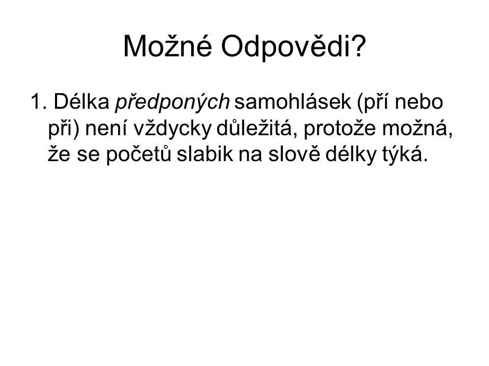 Možné Odpovědi. 1.