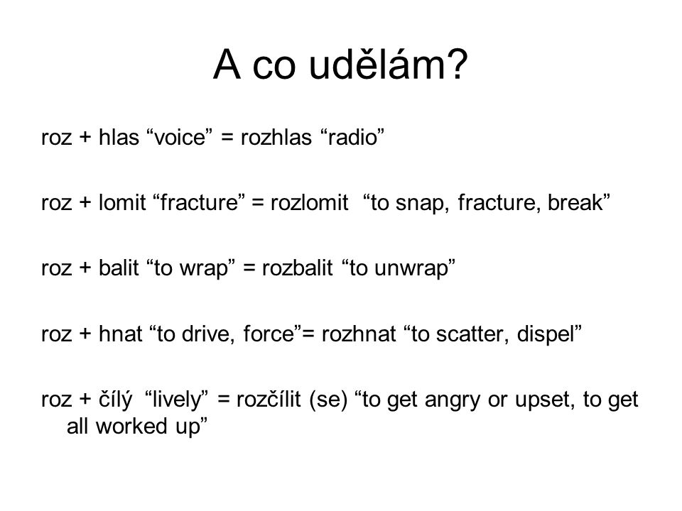 A co udělám roz + hlas voice = rozhlas radio