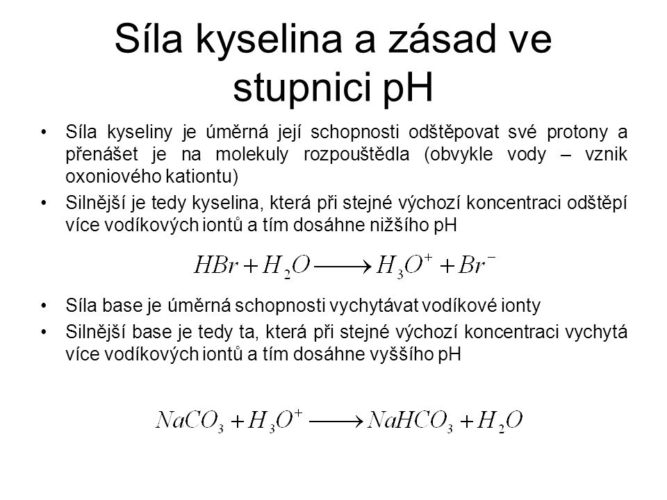 Síla kyselina a zásad ve stupnici pH