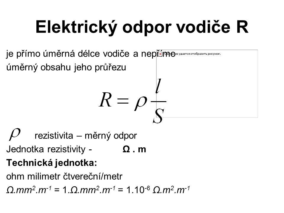 Elektrický odpor vodiče R
