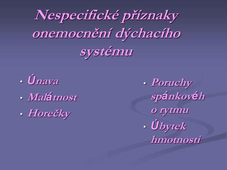 Nespecifické příznaky onemocnění dýchacího systému