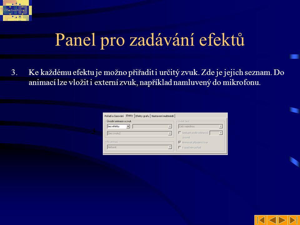 Panel pro zadávání efektů