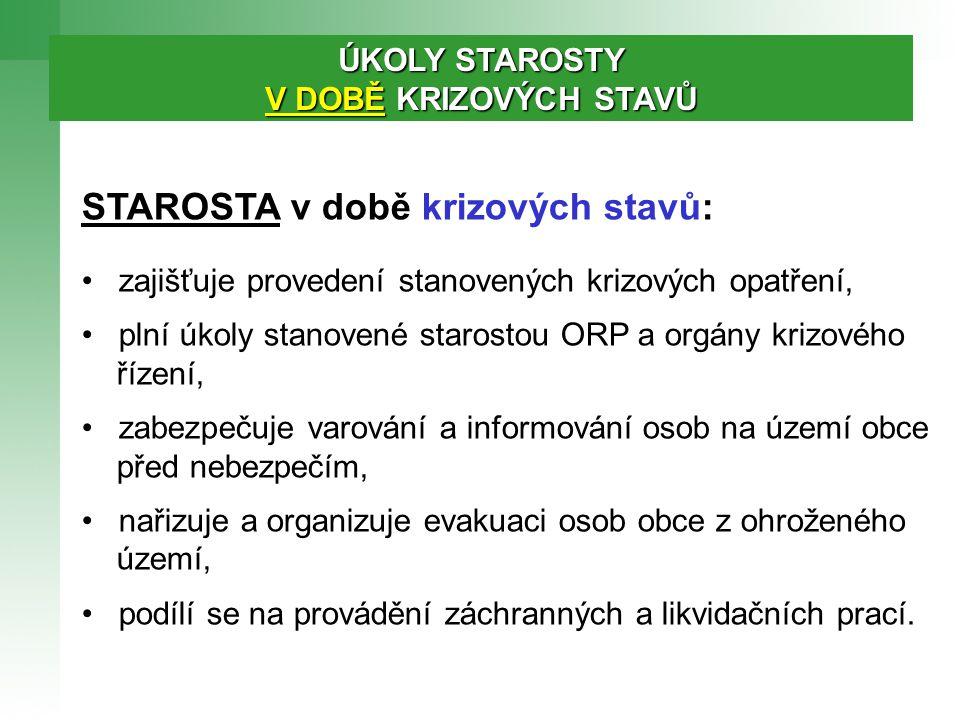 STAROSTA v době krizových stavů: