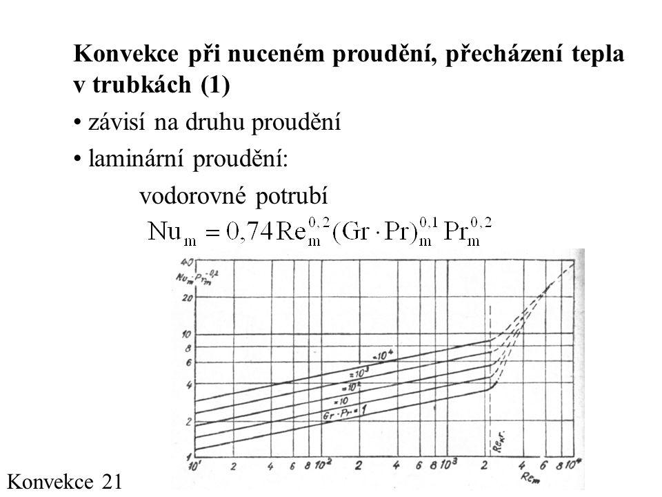 Konvekce při nuceném proudění, přecházení tepla v trubkách (1)