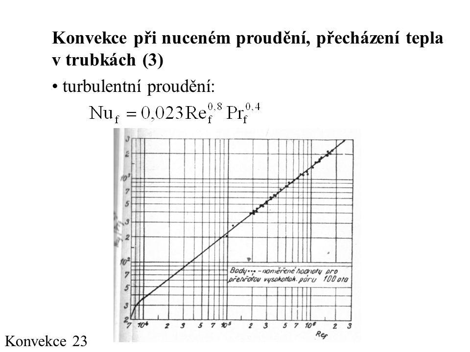 Konvekce při nuceném proudění, přecházení tepla v trubkách (3)