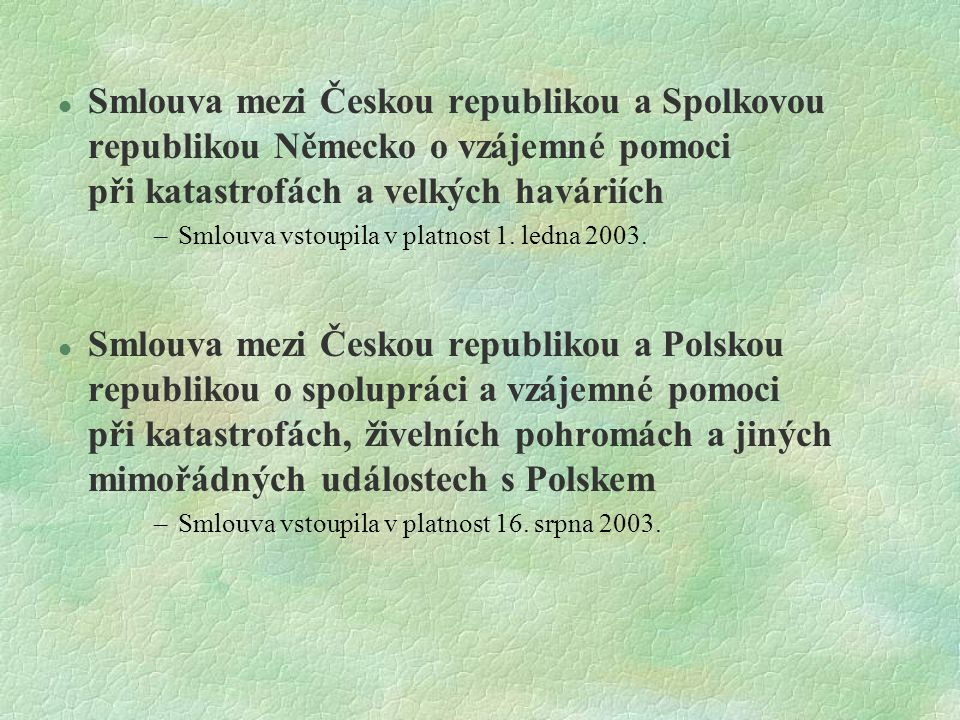 Smlouva mezi Českou republikou a Spolkovou republikou Německo o vzájemné pomoci při katastrofách a velkých haváriích
