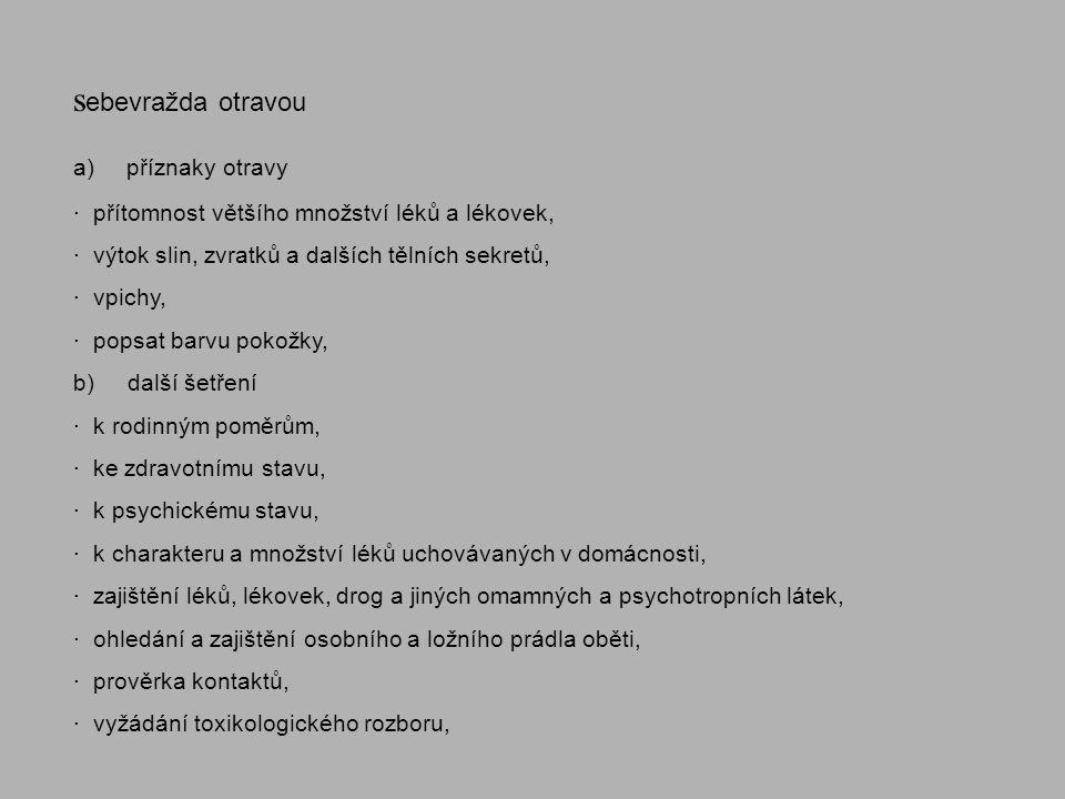 sebevražda otravou a) příznaky otravy